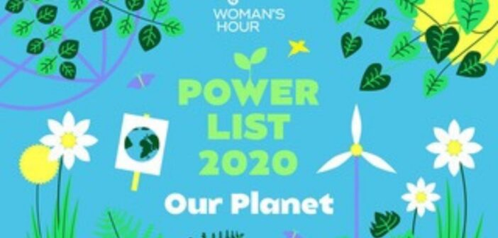 "Woman's Hour Power List 2020: ""Our Planet"""